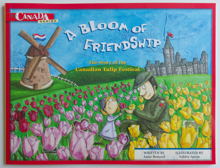Front Cover of A Bloom in Friendship which details the history of the Tulip Festival and its connection to WW2