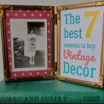 Two frame photo frame on a vintage green Romeo and Juliet book - one side has a black and white photo of two girls and a dog, and the other says The Best 7 Reasons to Buy Vintage Decor