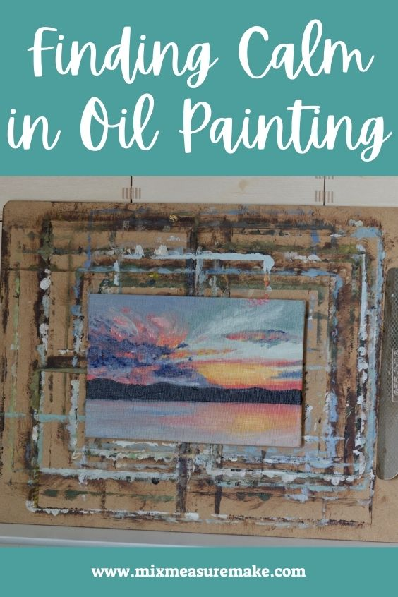 Finding Calm in Oil Painting - Pinterest Graphic - painting of a sunset over water