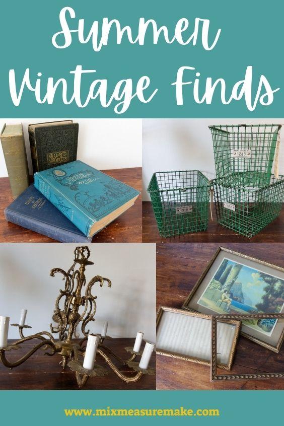 Summer Vintage Finds - a collage of four photos, vintage books, vintage locker baskets, antique chandelier, and vintage small frames