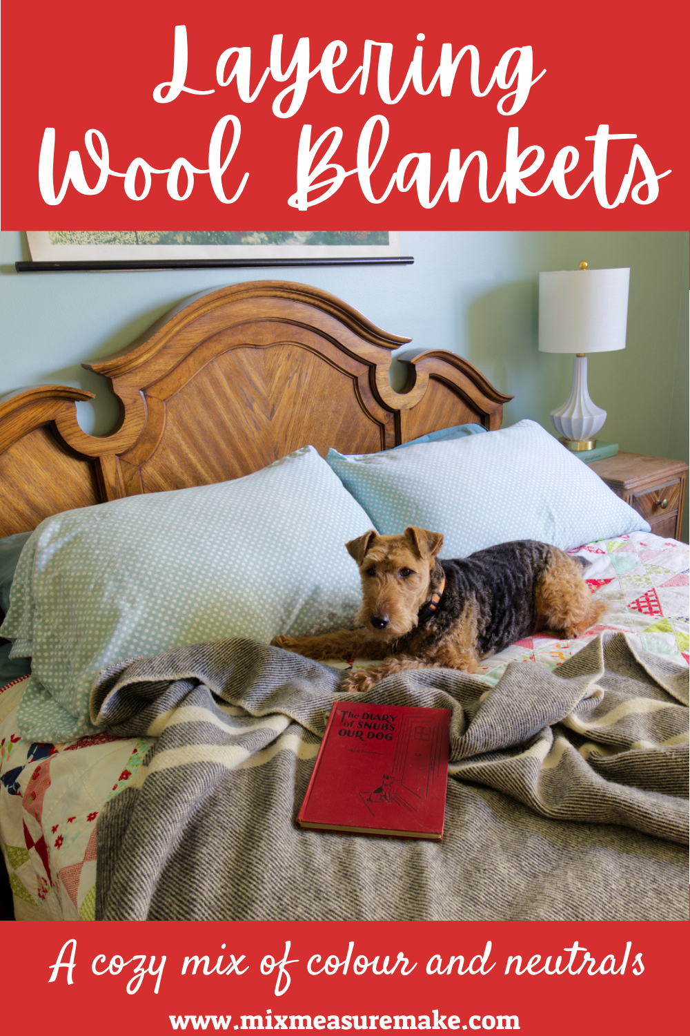 Layering Canadian Wool Blankets Pinterest Graphic - welsh terrier on a wool blanket on the bed