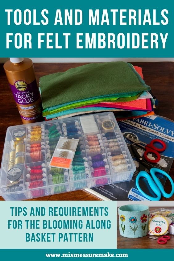 Tools and Materials for Felt Embroidery Pinterest Graphic - Tips and Requirements for the Blooming Along Basket Pattern - pile of materials and photo of basket